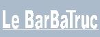 LeBarBaTruc